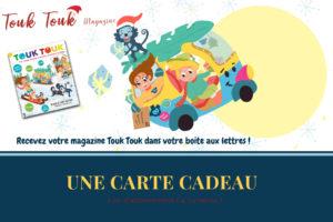 Carte Cadeau Abonnement Touk Touk Magazine