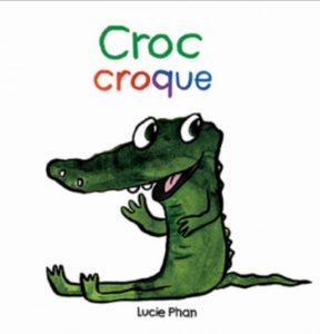 Croc Croque Lucie Phan
